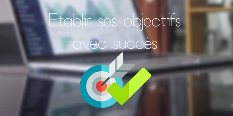 Établir ses objectifs marketing avec succès (SMART).
