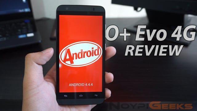 O+ Evo 4G Review - NoypiGeeks