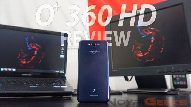 O+-360-HD-Review-NoypiGeeks