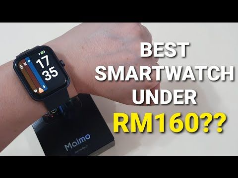 Maimo Watch – Full Indepth Review On The Hottest Budget Smartwatch In Malaysia Now!