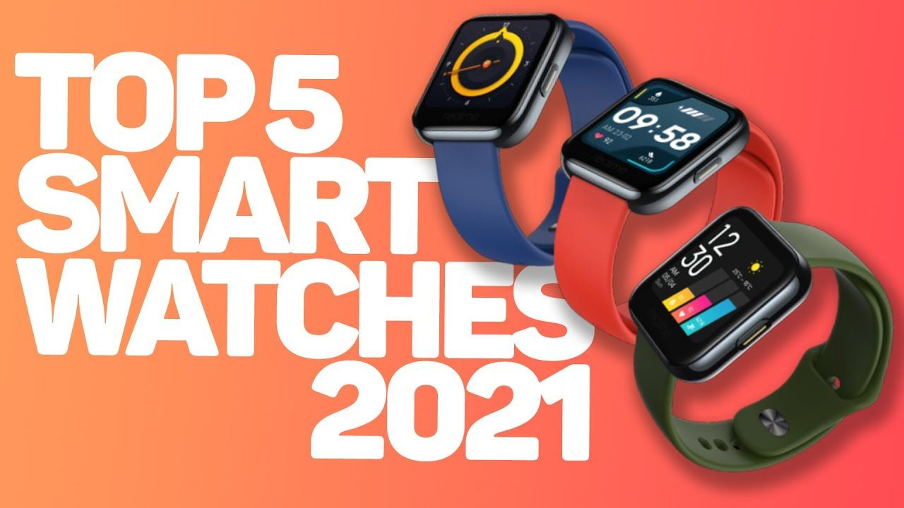 Best Smartwatch Of 2021 – Which One Should You Pick?