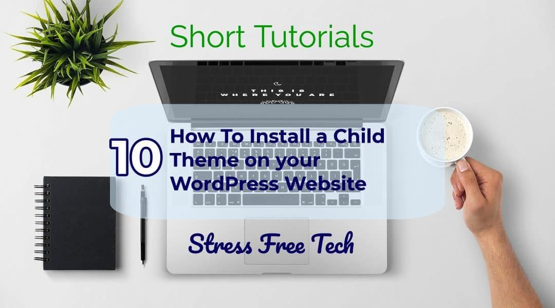 how to add a child theme to your wordpress website